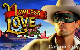 Lawless Love Slot