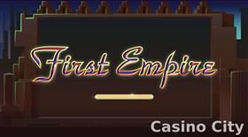 First Empire Slot
