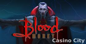 Blood Money Slot
