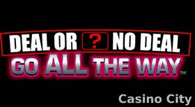Deal or No Deal: Go All The Way Slot