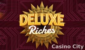 Deluxe Riches Slot