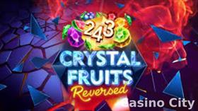 243 Crystal Fruits Reversed Slot
