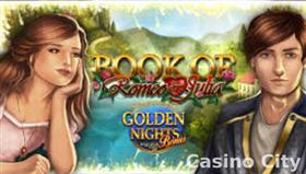 Book of Romeo and Julia: Golden Nights Slot