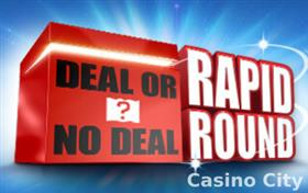 Deal or No Deal: Rapid Round Slot