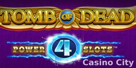 Tomb of Dead: Power 4 Slots Slot