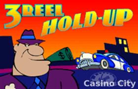 3-Reel Hold-up MultiSpin with Bonus Slot