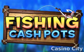 Fishing Cash Pots Slot
