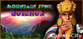 Mountain Song Quecha Slot
