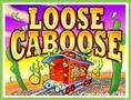 Loose Caboose Slot