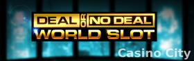 Deal or No Deal: World Slot Slot