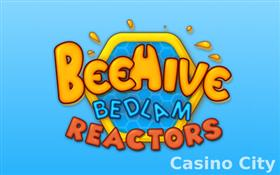 Beehive Bedlam Reactors Slot