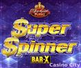 Super Spinner Bar-X Slot