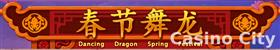 Dancing Dragon Spring Festival  Slot