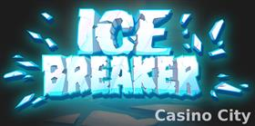 Ice Breaker Slot