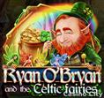 Ryan O'Bryan and the Celtic Fairies Slot