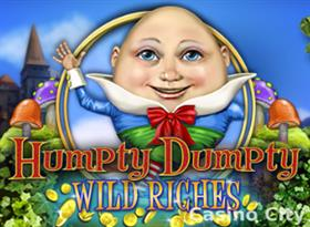 Humpty Dumpty Wild Riches Slot