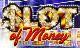 Slot of Money Slot