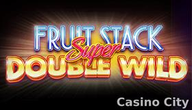 Fruit Stack Super Double Wild Slot