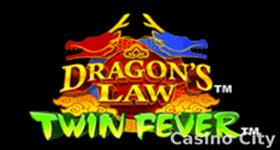 Dragon's Law Twin Fever Slot